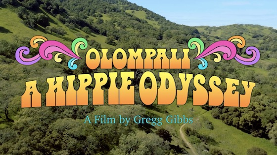 "THE GREATEST HIPPIE STORY NEVER TOLD.  ""Olompali: A Hippie Odyssey"""